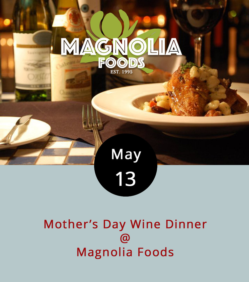 We've been diligently working on getting our hands on the menu for the big Mother's Day wine dinner at Magnolia Foods (2476 Rivermont Ave.), which will start with sparkling wine toast, and continue with four, wine-paired courses, including desert. We like to think that it'll be a meal fit for a mom. Here's what we know so far:  inside sources tell us there will be a shredded brussels sprout salad to open, a shrimp dish next, beef tenderloin for the third course, and a lemon tart for dessert.  Reservations are $60 per person, and seatings start at 7 p.m. You can get more details  here ; or call (434) 528-5442.
