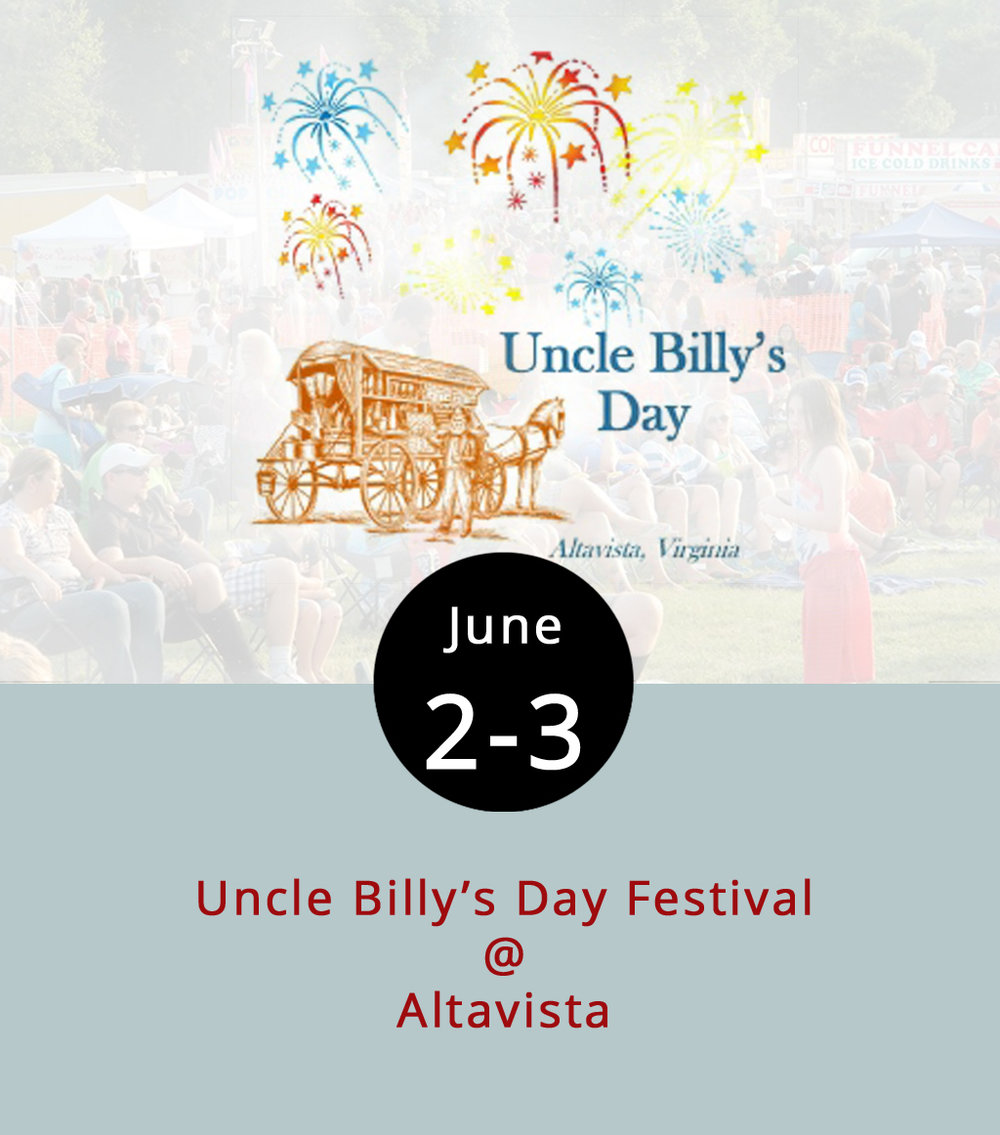 "The Uncle Billy's Day Festival began almost 70 years ago as a commemoration of the Trade Lot, Altavista's local trading post. ""Uncle Billy"" was actually Billy Lane, a member of Altavista's founding family and a longtime Trade Lot merchant. The festival has since become a more entertainment-oriented affair, with two days of live music, food vendors of all sorts, a flea market, a car show, and a lot more. Saturday's festivities include music by Lynchburg favorites Jenny & the B-Side Rockers and Funky Bone; wrestling, if you're so inclined; a craft sale; and kids' activities. For a complete schedule, check out the festival's  website . Admission to ""UBD"" is free, and so is parking, which is in the Altavista High School and Town Hall lots (there are shuttles to the festival grounds on 7th St.). It gets underway tonight from 5-11 p.m., and continues tomorrow from 9 a.m.-11 p.m., with fireworks at 9:45 p.m. Click  here  for more info, or call (434) 369-6665."