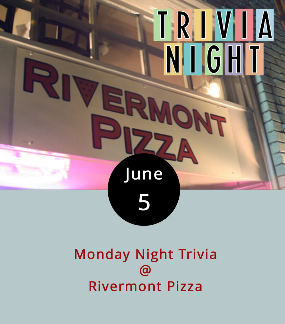 According to  CNBC , scientists have found out that human beings feel unhappiest at 11:37 on a Monday morning. The folks at Rivermont Pizza (2496 Rivermont Ave.) are doing their best to make the tail end of Mondays a bit more tolerable with Monday Night Trivia. The hosts rotate each week, so you never know if questions will be about current events, weird movie factoids, or fodder for the  Guinness Book of World Records . The gaming begins at 9 p.m. Teams can be as large as six people (larger, actually, but any more than six and you won't be eligible for prizes). Call (434) 846-2877 for more info, and check out the RP menu  here .