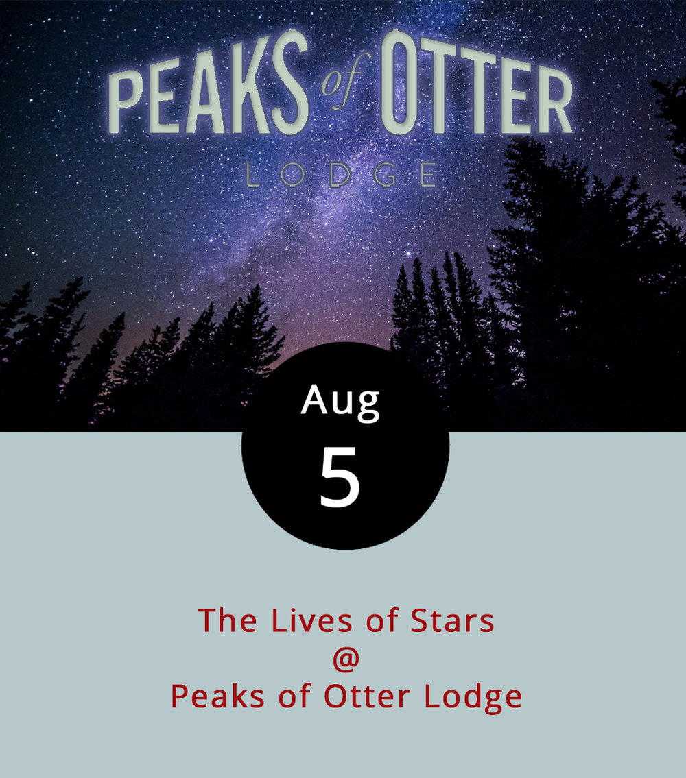 If the sky is clear tonight, go learn about stars while gazing up at the heavens beneath Bedford County's famed Peaks of Otter. Peaks of Otter Lodge (85554 Blue Ridge Parkway) hosts NASA Solar System Ambassador Greg Redfern who will give a talk about the life cycles of stars, including Earth's sun. The talk will begin indoors. Weather permitting, it will then gravitate outside to the banks of Lake Abbott, where Redfern will be able to use the night sky as his backdrop. A jacket and flashlight are recommended. For more information click  here  or call (866) 387-9905. To make a whole day of the trip, try hiking one of Peaks of Otter's several Blue Ridge Mountian trails. For hiking guides to Sharp Top, a shorter but steep climb, and Flat Top, a gradual uphill, click  here . For information about the third and often left-out peak, Harkening Hill, click  here .