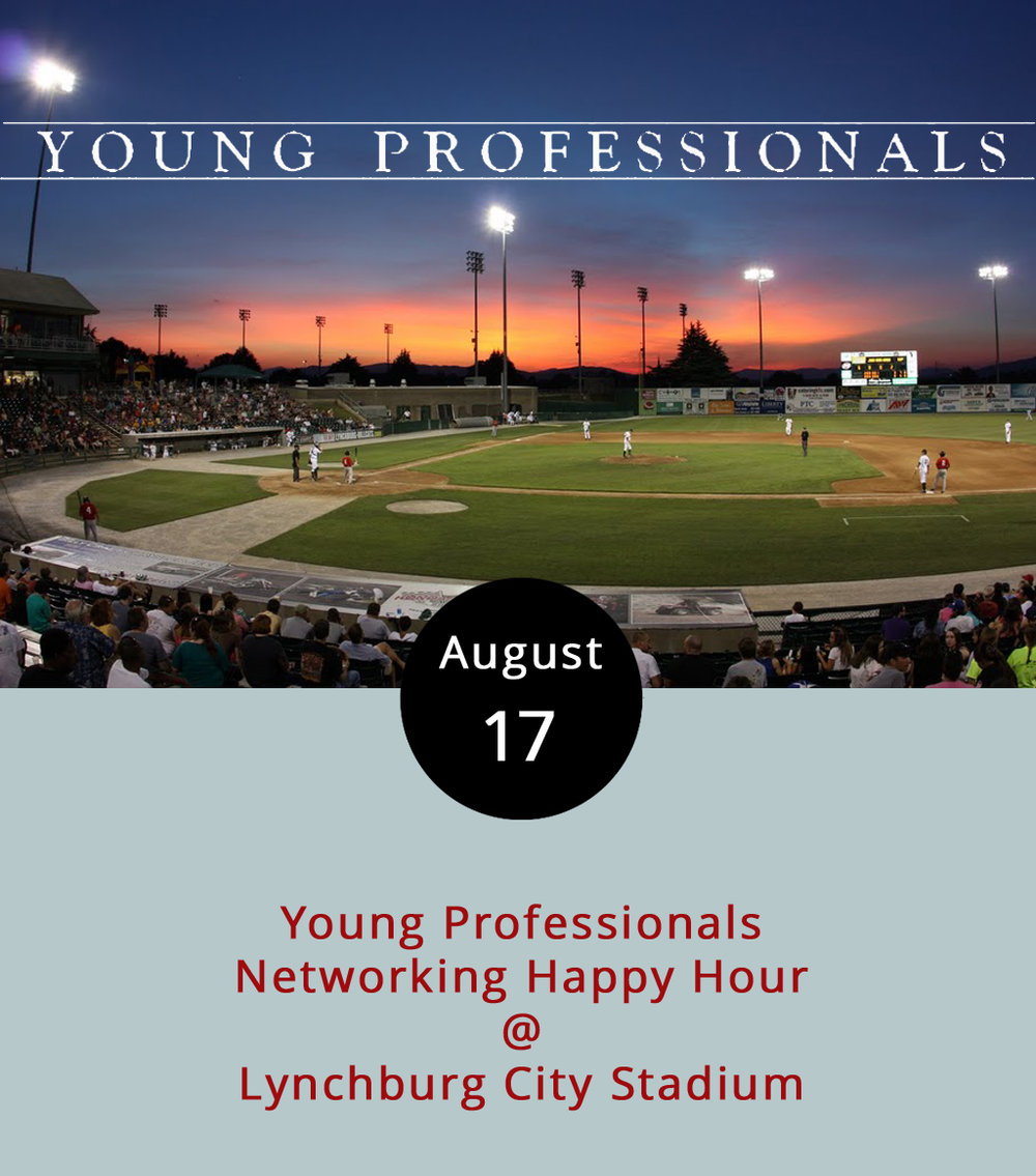 The Young Professionals of Central Virginia are switching it up a bit this month. They normallymeet for happy hour at 5:35 p.m. sharp, but are working around the Hillcats game and gathering at 6 p.m. While the Young Professionals mingle in the Star Hill Draft Room at Lynchburg City Stadium (3176 Fort Ave.), the hometown Hillcats will take on the Buies Creek Astros starting at 7 p.m. To attend the Young Professionals event, ask for the group rate of $4 per ticket at the box office and arrive at 6 p.m. to enter a drawing to throw out the first pitch. The Young Professionals of Central Virginia is an organization dedicated to connecting, attracting, and retaining young professionals to the Lynchburg area. No official membership or dues are required to attend the rotating monthly meetings. For info about the organization, call (434) 847-1447; for even info click  here .