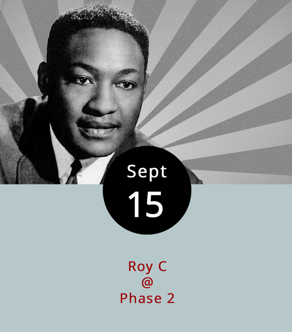 "Phase 2 (4009 Murray Pl.) will feature some good old-fashioned soul tonight, performed by a man who has sung it for decades. Roy C, born Roy Charles Hammond in August of 1939, has been doing his thing in one form or another since the late '50s (1957, to be semi-exact). The Georgia native breached the  Billboard  charts back in 1958 as a member of the vocal group The Genies, with a song called ""Who's That Knockin'."" After a stint in the Air Force, he returned to the charts with an R&B novelty number called "" Shotgun Wedding "" in 1965, and, for a time, became known as the Shotgun Wedding Man. These days, Hammond oversees his own Carolina Record Distributors production company and record store in Allendale County, South Carolina, and occassionally plays gigs like the one tonight. Doors are at 8 p.m., and DJ Adam T will get things going before Roy C takes the stage around 9 p.m. Tickets are $20; click  here  or call (434) 846-3206."