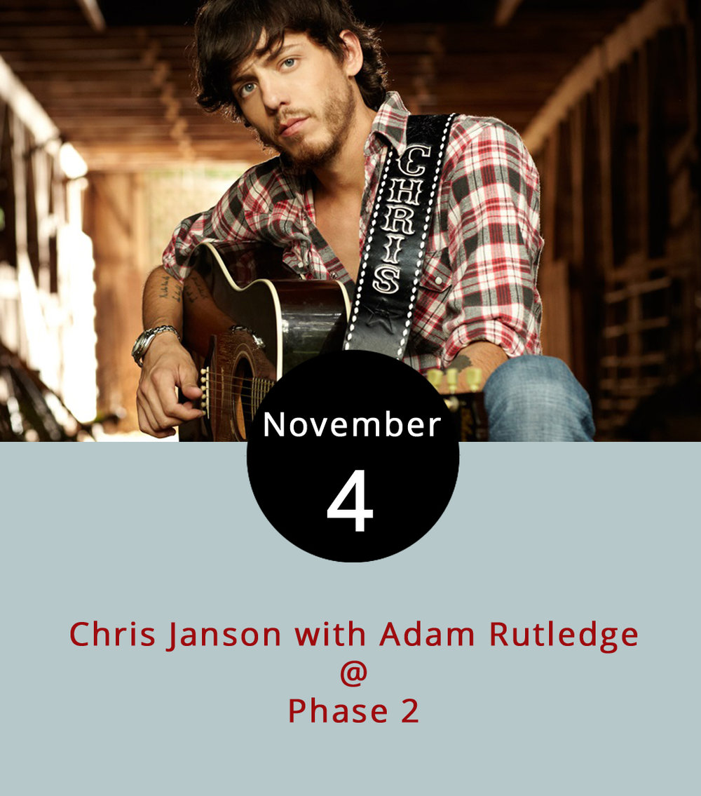 "A country star who called himself ""the most open redneck you'll ever meet"" in a recent interview with  Rolling Stone  performs tonight at Phase 2 (4009 Murray Pl.). Chris Janson made it into the country spotlight in 2015 with his single "" Buy Me a Boat, "" which peaked at number 39 on Billboard charts; he is now on tour for his new album ""Everybody."" The album features "" Fix a Drink ,"" which has been on Billboard charts for eight weeks after being released in September. Adam Rutledge, seen  here , is the lead artist in Rutledge, a band out of the Salem area that signed with a Nashville recording label early this year, according to the  Salem Times-Register . Doors open at 7 p.m. for the 8 p.m. show, which is 18+.  Tickets  are $24.99 for general admission. For more information, click  here  or call (434) 846-3206."