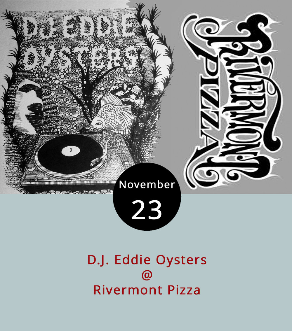 "After spending all day with your family, you may want to let loose tonight. Don't worry, we won't judge or tell, and Rivermont Pizza (2496 Rivermont Ave.) has just the thing in D.J. Eddie Oysters. Eddie Oysters is a nom de guerre for Lindsey Hall, who you may know as the Taco Shark purveyor as well as an employee at Ned's Beer Shop in the back of RP. Oysters plans to play a mixed bag of music to make you dance. Expect the selection to be ""rap heavy"" but to slip into other genres as well. RP opens at 9 p.m. tonight and serves its late night menu only. Music starts at 11 p.m. and continues until about 1:30 a.m. as last call ends. Oysters will also d.j. Friday from 11 p.m.-2 a.m. after RP opens at 5 p.m. for regular business. For more information or updates, keep an eye on RP's Facebook  page  or call (434) 846-2877."