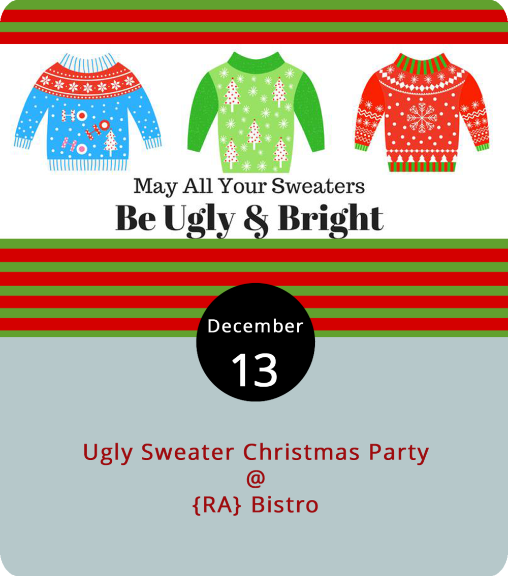 It shouldn't be hard to find an excuse to wear that thrift store Christmas sweater, but why not get the most out of an article of clothing only fit for a few weeks a year? So don your ugliest Christmas sweater (yet again) and join the Young Professionals of Central Virginia tonight at {RA} Bistro (1344 Main St.) for their monthly mixer/annual holiday party. The owner of the ugliest sweater wins a gift card. The Young Professionals get together monthly to mingle and network as a way of connecting young talent so as to keep them in the region. For more information about the group, click  here  or call (434) 847-1447. For more information about the event, click  here .