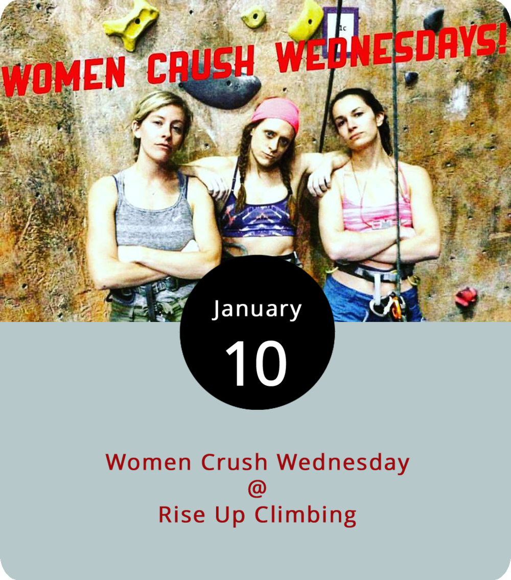 Rise Up Climbing (1225 Church St.) is aiming to elevate the concept of ladies' night. Literally, elevate, that is, as they encourage more women to try their hand at climbing. Every Wednesday evening from 5-10 p.m, women receive discounts on climbing passes ($10), gear rentals ($3), and belay instruction ($7, if needed). Novice climbers can be up and climbing within about 30 minutes, according to the Rise Up website. Click  here  or call (434) 845-7625 for more info.