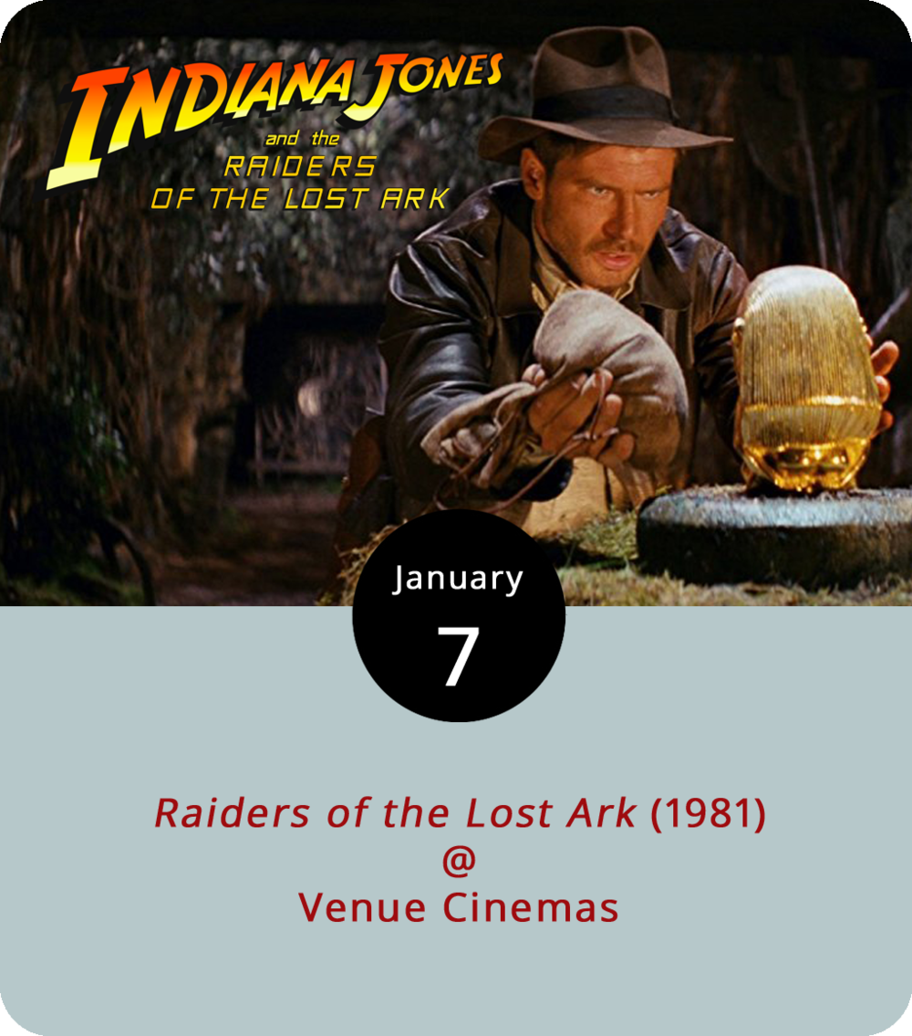 An action icon with headwear as unmistakable as his theme song graces the big screen at Venue Cinemas (901 Lakeside Dr.) for the entire month of January. The four-pack of Indiana Jones blockbusters kicks off today with screenings of  Raiders of the Lost Ark , the film that got the franchise started back in 1981. Directed by Steven Spielberg, it stars a relatively young Harrison Ford as Indy, an unusually adventurous archaeologist and university professor who's pretty handy with a bullwhip. In this installment, he's searching for biblical treasure, the proverbial Ark of the Covenant, and doing his best to beat the Nazis to the powerful prize a year or so before the start of WWII. Showtimes are 12:30, 3:30, 6:45 and 9:45 p.m. throughout the week. For more information, click  here  or call (434) 845-2398.