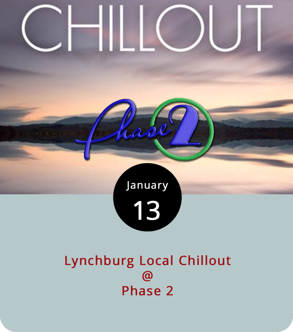 "In the wake of the so-called cold ""bomb,"" or bombogenesis weather pattern that brought record lows to the area, chilling out may not rank particularly high on anyone's list of priorities. But, the Lynchburg Local Chillout is more about heating up than cooling off. It all happens tonight, starting at 6 p.m., at Phase 2 (4009 Murray Pl.), where six regional bands are slated to share the bill. It begins with the No Limit Band, followed by Borderline Taboo, Dyke Van Dicks, Hanging Tree Road, Blodhren, and Mudflap, who are scheduled to headline around 11 p.m. From what we've heard, the common thread will be rock of the harder variety. And, we're certainly cool with that. It's an all-ages show with a $7 cover for adults, and $5 for those ages 12-20. Kids under 12 get in free. Click  here or call (434) 846-3206."