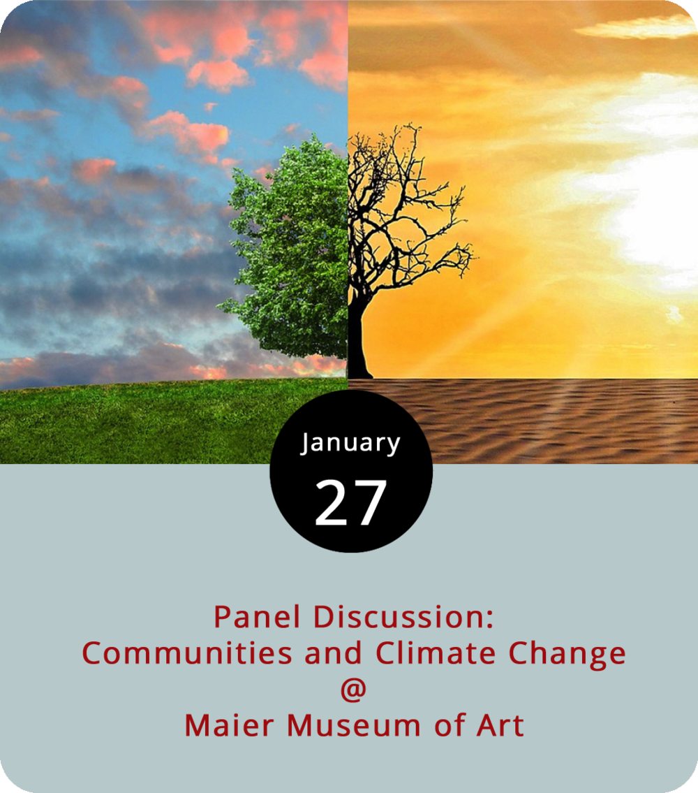 "It's a climate change awareness kind of weekend at Randolph College's Maier Museum of Art (1 Quinlan St.). In addition to a screening of Leonardo DiCaprio's  Before the Flood , the museum is hosting a talk and discussion about the localized efforts to combat the effects of global warming. Randolph Professor of Psychology and Environmental Studies Rick Barnes will moderate the 2 p.m. Communities & Climate Change panel, which will feature Lynchburg College Associate Professor of Environmental Studies Laura Henry-Stone, Virginia Conservation Network Policy and Campaigns Manager Kristie Smith, and Rebecca Smith, an artist whose show ""Atmospheric Exhibitions: Gathered and Unsettled"" will be on exhibit at Maier from January 26 through June 3. For more information, click  here  or call (434) 947-8136"