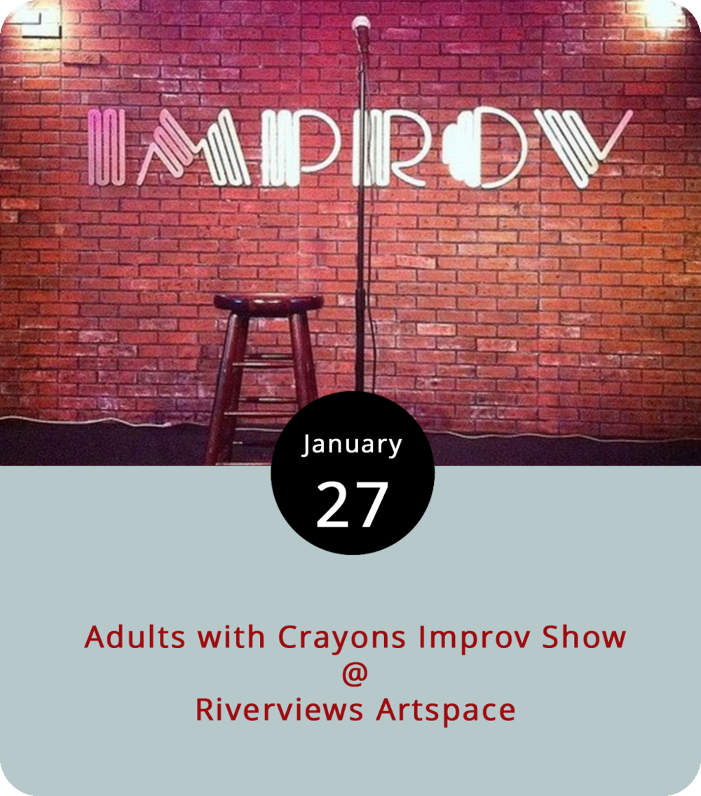 Adults with Crayons are an improv troupe who don't mind coloring outside the lines. An offshoot of the local theater group Rogue Productions, Adults with Crayons specialize in making it up as they go along. At least, that's the unplanned plan. They perform their first show tonight at Riverviews Artspace (901 Jefferson St.) at 7 p.m. There's a $7 cover. To reserve a ticket, visit the group's Facebook  page . For more information, click  here  or call (434) 847-7277.