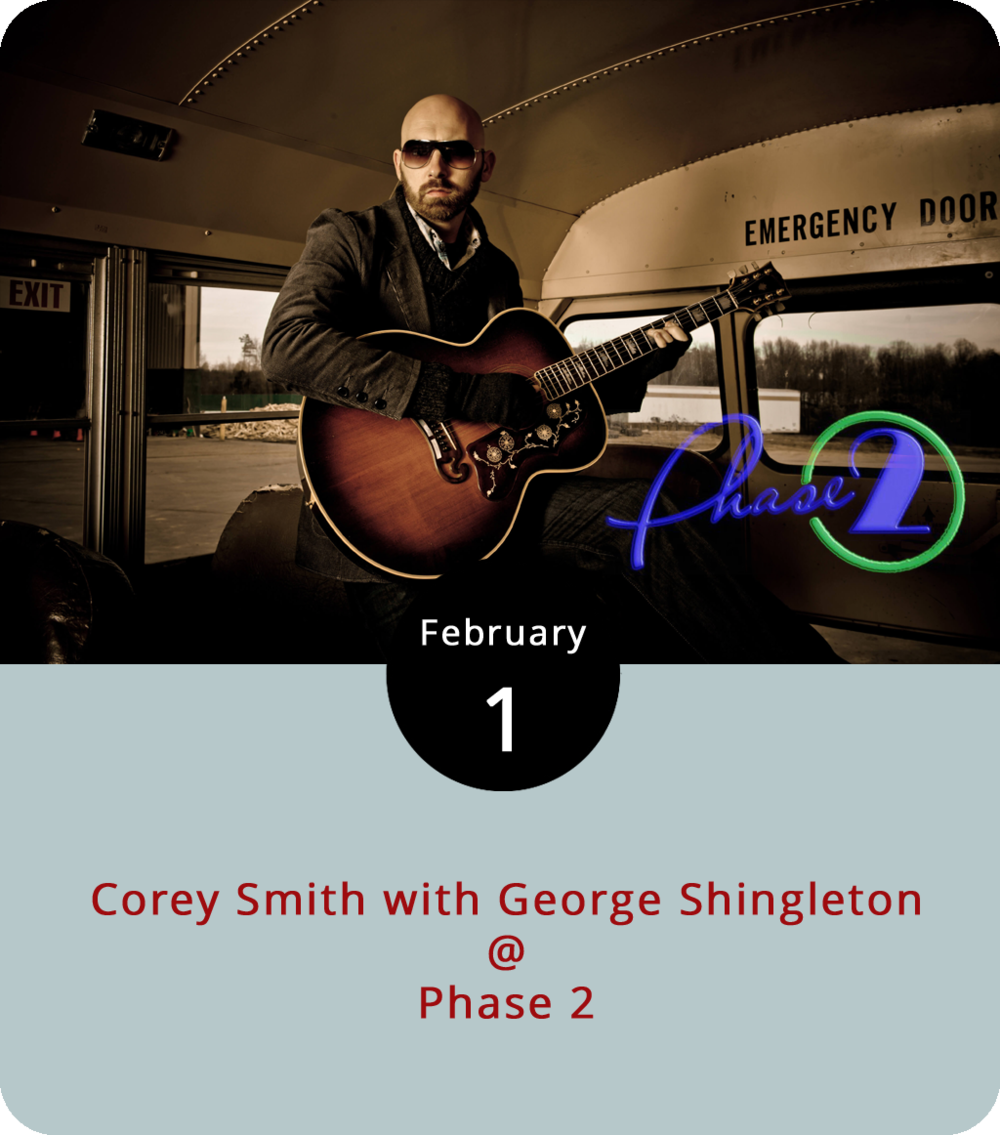 "The fact that Phase 2 (4009 Murray Pl.) is holding an all-ages show for Corey Smith's  performance tonight is fitting, given the title of the country singer's best-known hit. ""Twenty-One,"" which peaked at 50 on  Billboard charts in 2011, is a nostalgic ode, sung from the perspetive of a man looking back from ""the grey of middle class and middle age,"" to going to the bar with a fake ID as a high schooler.  Smith , whose country carries a bit of blues, released his 10th album in 2015 called  While the Gettin' is Good . The concert includes special guest  George Shingleton , a country-rock artist out of Nashville. Doors are at 6:30 for the 7 p.m. show. General admission  tickets  are $19.50. For more information, call (434) 846-3206."