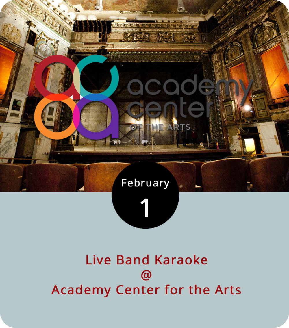 "In most karaoke situations, you've got a nearly endless list of songs from which to choose. That won't be the case tonight at the Academy Center of the Arts (519 Commerce St.), where they're staging an event that dispenses with the canned back tracks in favor of a real live band. They've got 30 or so odd songs they're prepared to provide backing on, including Michael Jackson's ""Billy Jean,"" the Mark Ronson/Bruno Mars hit ""Uptown Funk,"" and Prince's ""Purple Rain."" For a complete list and more info, click  here . The action starts at 7 p.m., although doors for a cash bar happy hour are at 5:30 p.m. There's no cover, and food trucks Uprooted and Earl's Carolina BBQ will be around for dinner. Call (434) 846-8499 for more info."
