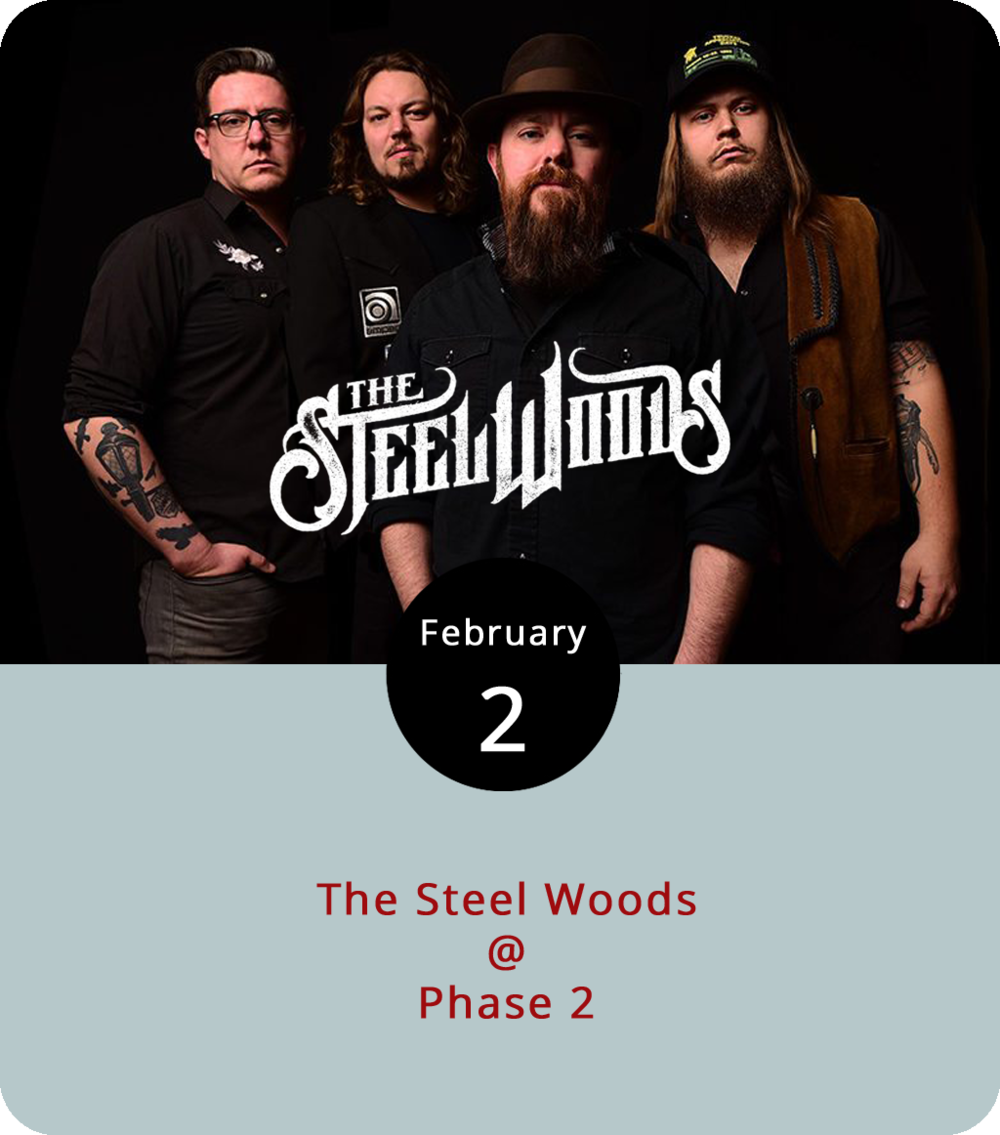 "Lynchburg is close enough to Tennessee to regularly draw Nashville musical performers, and this week is no exception. Southern rockers the Steel Woods, who made  Rolling Stone 's  list  of country acts to watch in 2017, make the trip tonight and land at Phase 2 (4009 Murray Pl.). The band are still supporting   Straw in the Wind  , an album they released last May. They'll be joined by a local opening band,  Sean Elliott Jr. & 460 South , for a night of rocking country originals and classic hits. Doors are at 6:30 for the 7 p.m. show. General admission  tickets  are $12, although Phase 2 has a ""Low Ticket Warning"" posted, so we wouldn't wait to buy one at the door."