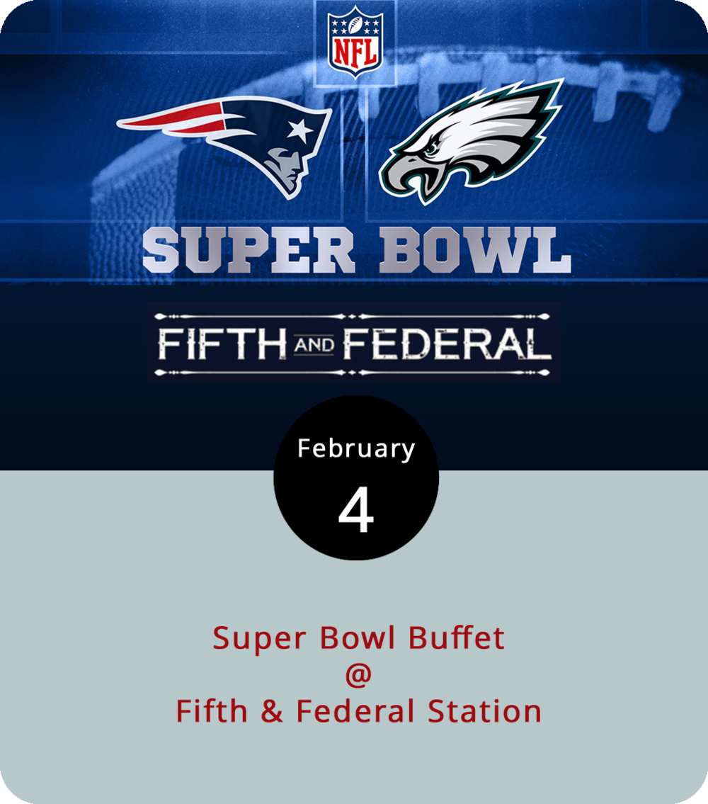 Lest we forget, it is Super Bowl Sunday, with the New England Patriots facing the Philadelphia Eagles in a showdown that pits one historical city (Boston) against another (Philly), and clam chowder against cheesy steak subs. The folks at Fifth & Federal Station (801 Fifth St.) have their own menu in mind for a big buffet for the big game, and it leans toward barbecue. Be prepared for the final few minutes of the game, if not the entire fourth quarter, to be a bit of a nail biter, as that is the way the Pats tend to roll. The buffet starts at 5 p.m., an hour and a half before Super Bowl LII gets underway in Minneapolis. For more information, click  here  or call (434) 386-8113.