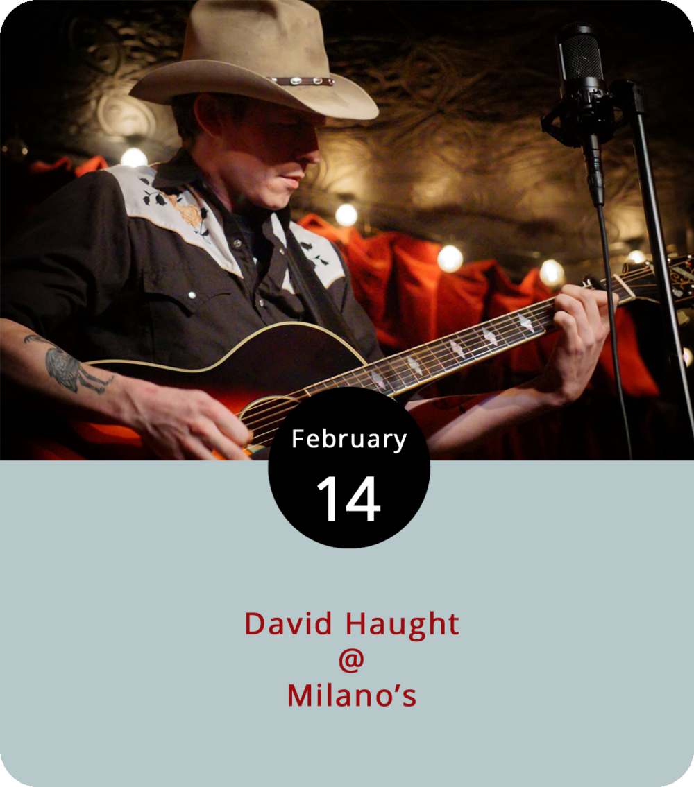 "Just because David Haught lives ""in romantic squalor"" doesn't mean the alt-country singer won't put on a performance fit for Valentine's Day. The former local boy now resides in Brooklyn, but he's back in the area for several shows, including tonight's Valentine's eve show at  Milano's (4327 Boonsboro Rd.). Haught plays what he calls a ""different kind of country,"" which can be heard on his 2017 EP  Taking and Leaving . Milano's has a solid Italian menu of pizzas, pastas, and top-notch calzones, and a bar that's perfect for an early or late-evening drink or two. The music runs from 7:30 until 10:30 p.m. Click  here for the menu,  here  for more on Haught, or call Milano's at (434) 384-3400."