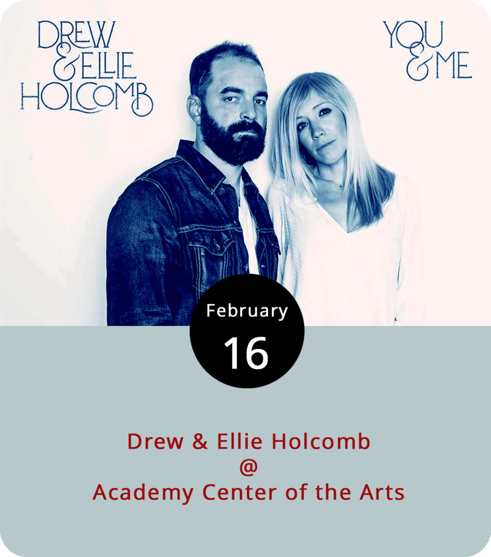 The Academy Center of the Arts (519 Commerce St.) continues its Warehouse Concert Series this evening by hosting a pair of Americana singers who are sort of getting the band back together.  Drew and Ellie Holcomb  toured together for years with the band  Drew Holcomb and the Neighbors  out of Nashville. Drew's still with the band, but  Ellie has concentrated her talents on a solo career singing Christian music. The married pair are back with a new collection titled  You and Me , which they'll support tonight at the Academy from 7-10 p.m.  Tickets  are $27 in advance or $32 at the door. Uprooted and Earl's Carolina BBQ food trucks will be on hand. Click  here or call (434) 846-8499 for more info.