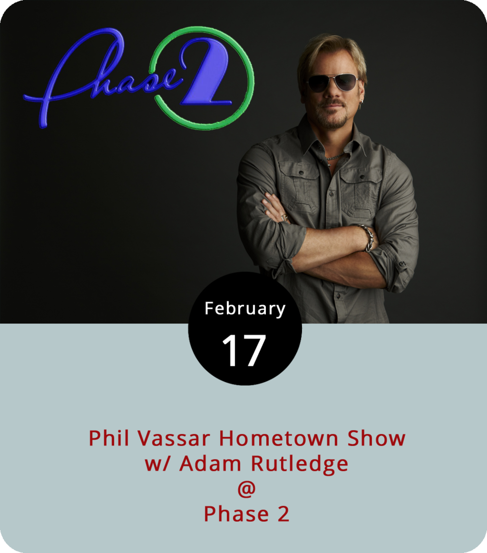"There're quite a few professional musicians with Lynchburg ties who come back home on tour, but only one we know of has written hits for the likes of Alan Jackson (""Right on the Money"") and Tim McGraw (""My Next Thirty Years""). Phil Vassar is a Lynchburg native who has also topped charts on his own, with hits like "" Just Another Day in Paradise "" and "" In Real Love ."" He's coming home this evening for a show at Phase 2 (4009 Murray Pl.). Joining Vassar will be country singer  Adam Rutledge . General admission  tickets  are $22 for those who are 21-plus. If you're under 21, you can still get in for an extra $5 surcharge. Click  here  or call (434) 846-3206 for more info."