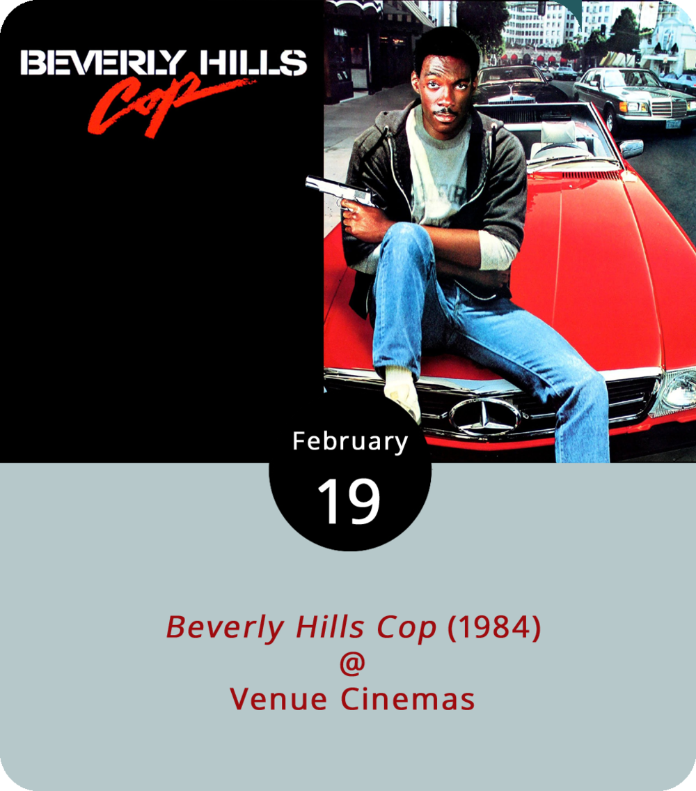 When his best friend is murdered, it takes Eddie Murphy as Axel Foley, one of Detroit's finest and funniest, to track down the assailant in sunny California. That's the gist of  Beverly Hills Cop , a classic from 1984 that features Judge Reinhold as LA detective Billy Rosewood and John Ashton as the perpetually annoyed Sgt. Taggart. Murphy eventually cracks the case and more than a few jokes in this oddly suspenseful cop drama/buddy pic. It screens at Venue Cinemas (901 Lakeside Dr.) through Friday at noon, 2:25, 4:50, 7:15, and 9:40 daily. Click  here  or call (434) 845-2398 for more info. It's also worth noting, Venue has begun daily screenings of  The Last Jedi  this week at 11:30 a.m., 2:45, 6, and 9:15 p.m.