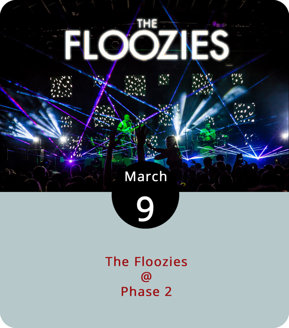 With a sound combining traditional bass and bump injected with technological advancements,  The Floozies  say their latest album is the second coming of funk, which is why they called it Funk Jesus. Rather than take their claim on faith, check out the brotherly duo live tonight at Phase 2 (4009 Murray Pl.). General admission is $17 to see nationally touring band who fit well into the jam festivals they've played like Bonnaroo and Electric Forest. Doors open at 9 p.m. for the 10 p.m. show. For more information, including tickets, click  here  or call (434) 846-3206.
