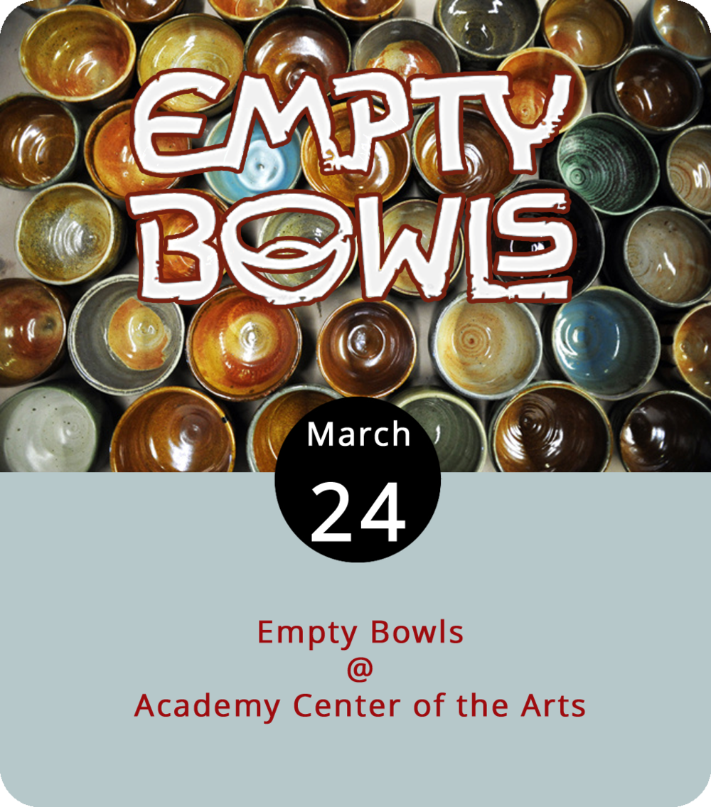 Art and a good cause go together like chicken and noodle, clam and chowder, mushroom and barley, and pasta and  fagioli . That's the thinking behind Empty Bowls, an annual fundraiser at the Academy Center for the Arts (600 Main St.) that pair artfully rendered ceramic vessels with soup-er creations by local chefs and restaurateurs. A $21 ticket gets you a bowl crafted by a local potter and a fine selection of soups. The proceeds benefit Lynchburg Daily Bread, a non-profit organization that provides food for those in need. The event runs from 11:30 a.m. until 1:30 p.m. Click  here or call (434) 846-8499 for tickets and more info.