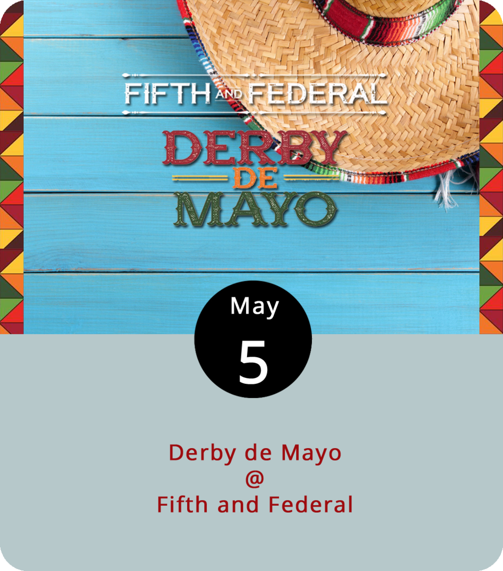 In addition to it being the fifth of May, today is derby day, as in the day that will see the 144th running of the Kentucky Derby. We know that Justify is the Vegas favorite, but we like Lone Sailor at 50-1 odds. We also like the way Fifth and Federal (801 Fifth St.) is combining Derby Day with Cinco de Mayo. The local distillery McCauleys will be unveiling new rocks glasses and there will definitely be juleps. There will also be horse piñatas and live music by the Flat Five Jazz Band. The evening's festivities run from 8 to 11 p.m., but Fifth and Federal will be open all afternoon for Derby watchers. Call (434) 386-8113 or click  here  for more info.