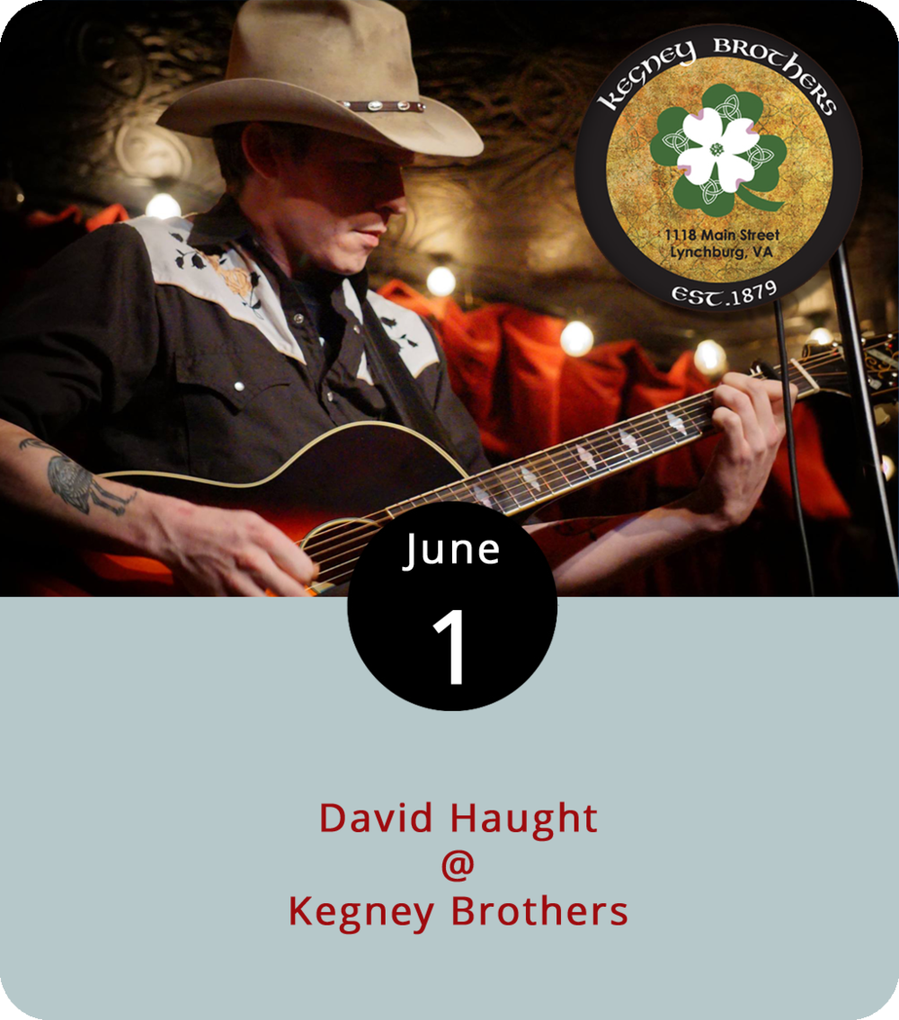 It's pretty clear the David Haught studied the masters of classic and outlaw country. Although the Virginia native who's made his home-base in Brooklyn plays mostly original music, he's been known to yodel a Hank Williams tune from time to time. He's on tour right now after releasing a self-titled acoustic album and will perform from 10 p.m.-1 a.m. tonight at Kegney Brothers (1118 Main St.). Backing Haught will be local musicians Max Doss on standup bass and Jim Robertson on fiddle and steel guitar. For more information and updates, click  here  or call (434) 616-6691.