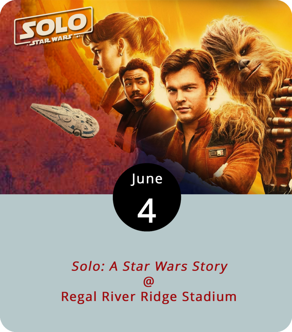 There's something about an ongoing storyline that seems to draw people to the box office. So it shouldn't be a surprise that more than a third of the films currently at Regal River Ridge Stadium (3411 Candlers Mountain Rd.), are part of one cinematic legacy or another. Top of the list is the just released  Solo: A Star Wars Story , a prequel that helps fill out the franchise's cannon that started with  Episode IV: A New Hope  in 1977. While the original Star Wars trilogy features the transition from Harrison Ford's Han Solo from renegade space cowboy to reluctant hero, the new Solo film starring Alden Ehrenreich as the title character shows us how he became a smuggler. Donald Glover (who's making cultural waves through his musical persona Childish Gambino) steps in the role of Lando Calrissian. Woody Harrelson as Beckett seems to be a sort of crime-life mentor for Solo. Somehow Chewbacca (Joonas Suotamo) looks exactly the same. Showtimes are 12:10 p.m., 2:10 p.m., 3:20 p.m., 5:15 p.m., 6:30 p.m., 7 p.m., 8:30 p.m., 9:40 p.m., and 10:10 p.m. For more info on this another movies, click  here  or call (844) 462-7342 ext 4045.