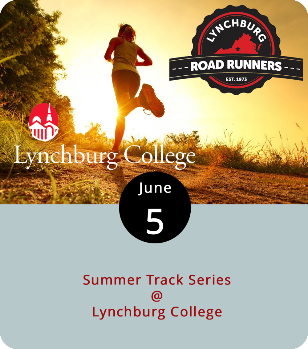"No matter your age or skill level the Lynchburg Road Runners Summer Track Series has a race for you. It's competitive, but fun, so it's perfectly cool if you're just trying to compete with yourself while hobnobbing with fellow runners. The Road Runners Series will take place each Tuesday this month at Lynchburg College Track (1501 Lakeside Dr.), starting tonight. Each evening will start at 6:30 p.m. and feature varying races. Tonight there's the 100m race split by age group as well as an open 100m, a ""predict your time mile,"" and the 5,000m. For more info, click  here  or call (434) 525-5136."