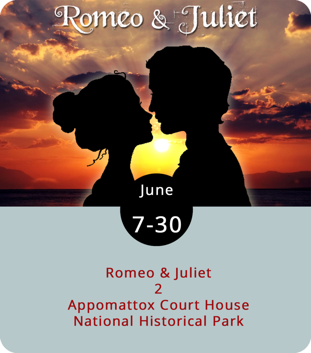 Recasting Shakespearean classics in a time and place other than that in which the plays may have originally been set is definitely a thing. And it's not always a great thing. However, it's hard to criticize Wolfbane Productions' approach to  Romeo & Juliet . The Appomattox-based troupe have access to a national landmark that embodies the essence of feuding families and tragic star crossings, so they've moved the tale of the Capulets and the Montagues into the Civil War era. Wolfbane starts off the summer with a reboot of their celebrated production of  Romeo & Juliet , performed on the grounds of the Appomattox Court House National Park (111 National Park Dr.). Performances run from June 7 through 30 on Thursdays, Fridays, Saturdays, and Sundays at 8 p.m. The park opens to visitors two hours prior to performances. Plastic folding chairs are available on a first come, first serve basis, and you can also bring your own lawn/camp chair. The $35 premium seating tickets include a chair. General admission tickets are $25, with students, seniors, and military receiving a $5 discount. Click  here  for tickets and info, or call (434) 579-3542. You can turn the evening into a dinner date by making reservations at the Babcock House by clicking  here .