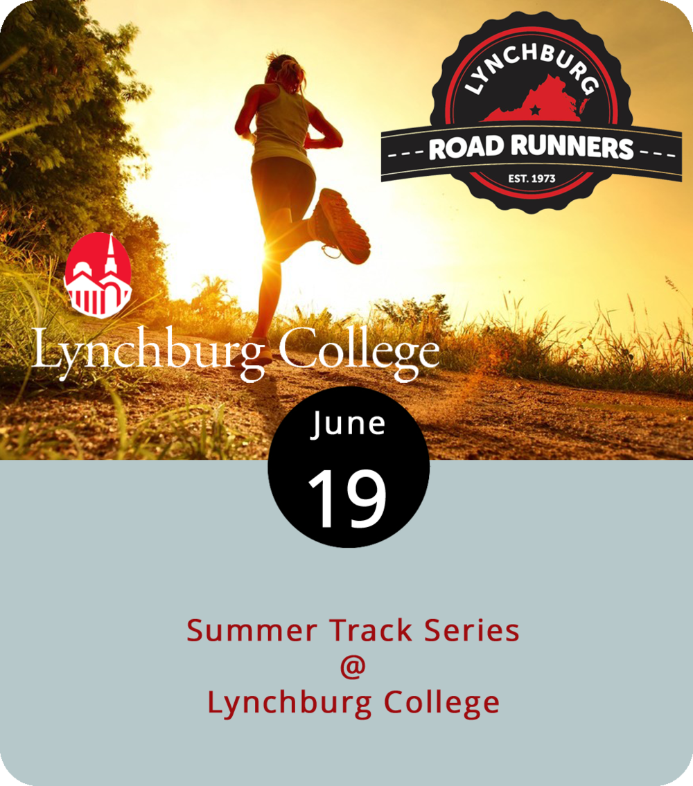 No matter your age or skill level, the Lynchburg Road Runners Summer Track Series has a run for you. It's competitive, but it's also fun, so it's perfectly cool if you're just trying to compete with yourself while hobnobbing with fellow runners. The Road Runners Series takes place on Tuesdays through the end of the month at Lynchburg College Track (1501 Lakeside Dr.). Tonight's schedule includes a 1500 meter race at 6:30 p.m., and an open 200 meter at 7 p.m., several age grouped 200 meter races from 7:15 to 7:45 p.m., and an 800 meter race at 7:45 p.m. Click  here  or call (434) 525-5136.