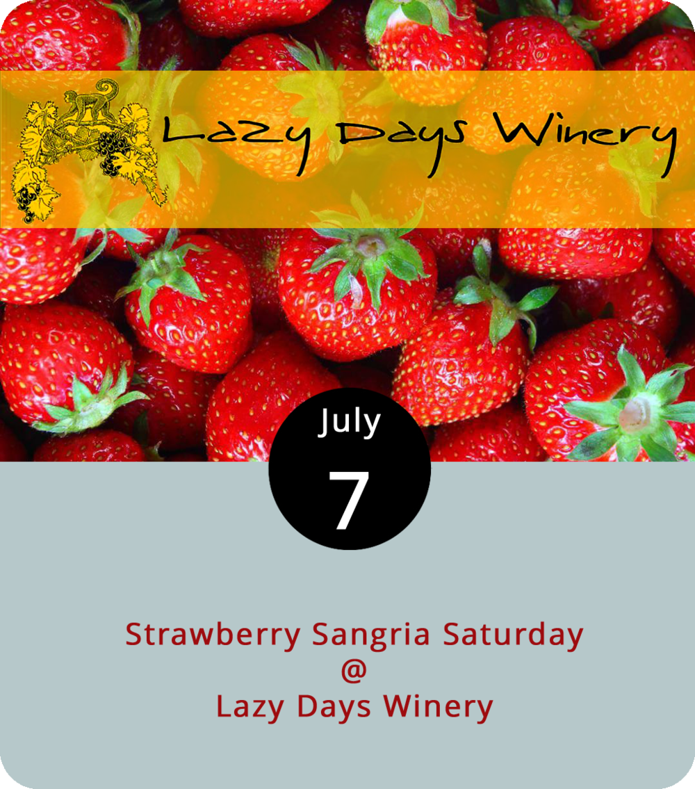With July heat bearing down on Central Virginia, it's okay to look for ways to cool off and mellow out, which is why the aptly named Lazy Days Winery (1351 N. Amherst Hwy.) is mixing up a batch of strawberry sangria. Lazy Days will sell the cool concoction by the growler, so don't be shy about brining one, or you can purchase one there. While you're sitting on the porch, Justin Luke McCurry, a country singer from Smithfield, will perform from 12:30 to 4:30 p.m. The event runs from 11 a.m. until 5 p.m. For more info, click  here  or call (434) 381-6088.
