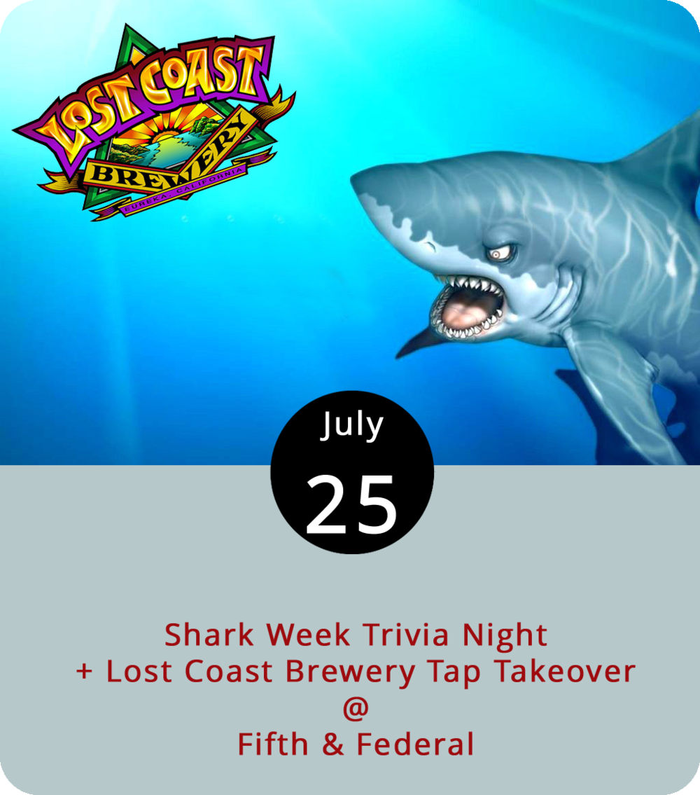 It's here. Discovery Channel's perennially popular Shark Week began celebrating its 30th anniversary on July 22, with Shaq, Gronk, and Guy Fieri of all people adding some celebrity clout to this year's exploration of what the taxonomists call elasmobranch fish. After three decades of Shark documentaries, even the non-marine biologists among us should have some expertise in the habits of these fierce sea-dwelling hunters, so Fifth & Federal (801 Fifth St.) is giving patrons a way to test their shark mettle with a night of Shark Week trivia. The libations will even be shark-themed with a tap takeover featuring three Lost Coast Brewery beers: the Great White witbier and two versions of the Sharkinator White IPA. The event starts at 8 p.m. For more info, click  here or call (434) 386-8113.