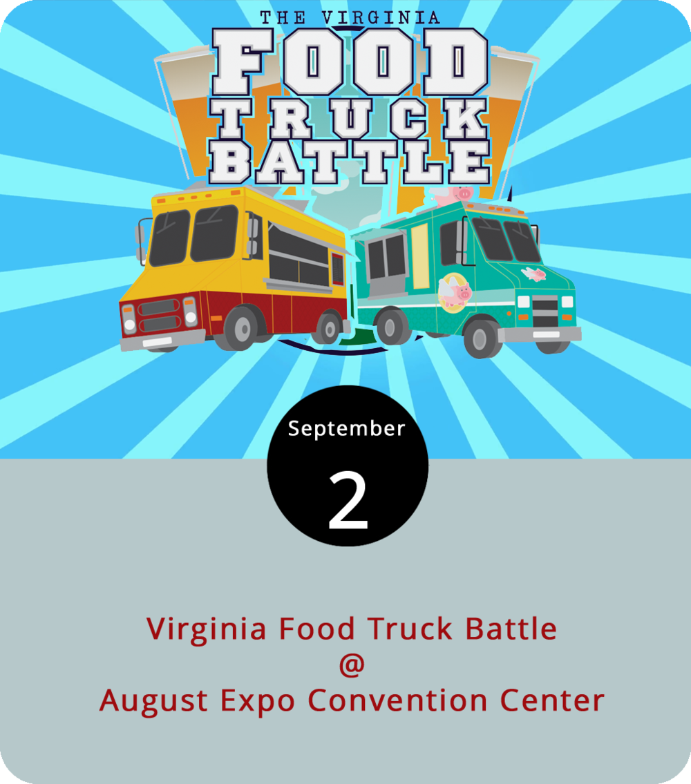 So it's a bit of a drive from Lynchburg to the Augusta Expo Convention Center (277 Expo Rd.) in Fisherville – a little over an hour or so. But the competitors for the Fourth Annual Virginia Food Truck Battle will be traveling from around the state for the honor of being crowned the most trucktastic truck of the day. Here's how it works: 18 trucks will be divided into three divisions, with six trucks in each. VIP ticketholders get to eat from and vote for the best truck in their division, after which a panel of experts picks a final winner. There will also be a craft brew competition, artisans, crafters, bands, and other fun stuff. VIP tickers are $40 in advance and $45 at the gates, which open at 11:30 a.m. Beer tasting and general admission tickets are $25, and you can get a no-alcohol pass for $10 in advance and $15 at the door. The battle ends at 6 p.m. Click  here  for tickets and more info, or call the Expo at (540) 337-2552.