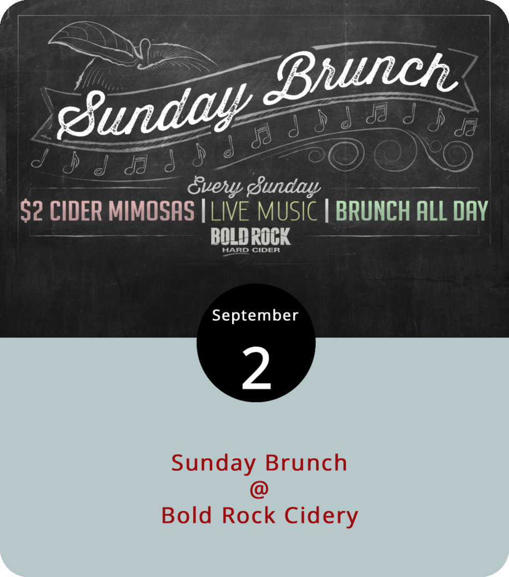 Every Sunday the Nellysford outpost of Bold Rock Cidery (1020 Rockfish Valley Hwy.), home of the rustic yet well appointed big barn known affectionately as the Chapel of the Apple, serves brunch, which is a nice thing to do. The menu features $2 cider mimosas, and there's always live music from 1 to 4 p.m. Today they've got Charlottesville-based pianist Adrian Duke and his New Orleans-style r&b quartet. It's also worth noting that on September 1st Bold Rock celebrated the release of their Blood Orange Cider, which would probably work pretty well in a mimosa. Just saying… Click  here  for info on brunch or call (434) 361-1030.