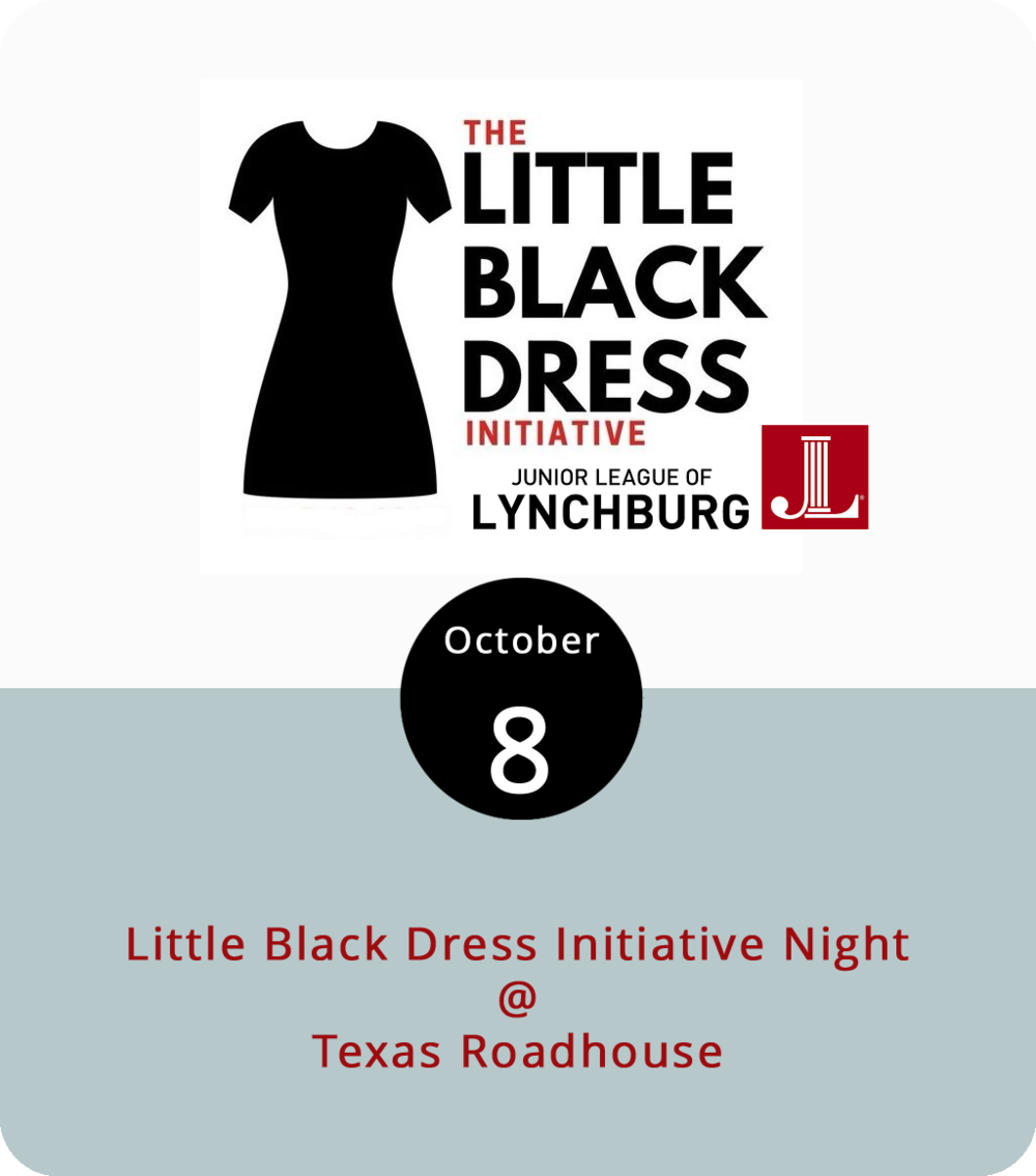 Every year around this time the Junior League of Lynchburg sets out to raise money to support an organization or a program that helps to empower women in our community through something called the Little Black Dress Initiative. Several local establishments have pitched in to help raise funds this year for the YWCA of Central Virginia and the Motherhood Collective . Tonight Texas Roadhouse (3816 Wards Rd.) will donate 10% of all proceeds on dinner orders between 4 and 8 p.m. to the Junior League's efforts. Just mention the LBDI, eat your meal, and you'll have done a good deed. For more info on the Junior League and its Little Black Dress Initiative, click  here . For a Texas Roadhouse menu click  here , or call (434) 237-1516 for reservations.