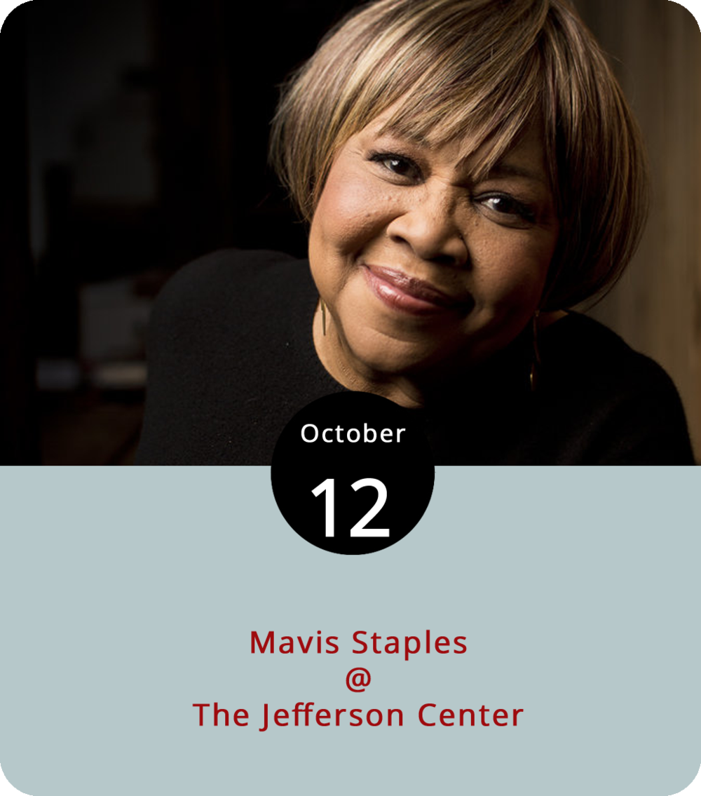 """Rock and Roll Hall of Famer and R&B legend Mavis Staples may be 79 years old but she is still going mighty strong. We saw her last year opening for Bob Dylan in Richmond and, well, she came close to stealing the show. Mavis spent decades recording and performing with her family in the Staples Singers, scoring some major hits with singles like """"Respect Yourself,"""" """"I'll Take You There,"""" and the Curtis Mayfield-produced """"Let's Do it Again."""" As a solo artist in recent years, she's worked with Wilco's Jeff Tweedy on three acclaimed albums: 2010's Grammy-winning  You Are Not Alone, 2013's  One True Vine , and last year's  If All I Was Was Black . Tonight she's in Roanoke at the Jefferson Center (541 Luck Ave.) as the headliner. Tickets run from $36 to $70; call (540) 345-2550 or click  here  for tickets and more info."""