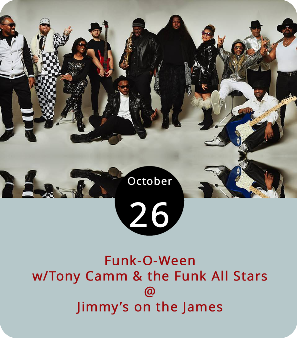 """Tony Camm & the Funk All Stars tend to dress up in their funktastic finest regardless of the occasion. But it's a good bet they'll be going all out in the costume department this evening as the local P-Funk-inspired band groove into Jimmy's on the James (610 Commerce St.) for a Funk-O-Ween party. We're thinking that some """"Dr. Funkenstein"""" may be in order. The festivities begin at 9 p.m. and will go until midnight, with spooky drink specials and a costume contest. For more info, click  here  or call Jimmy's at (434) 845-1116."""