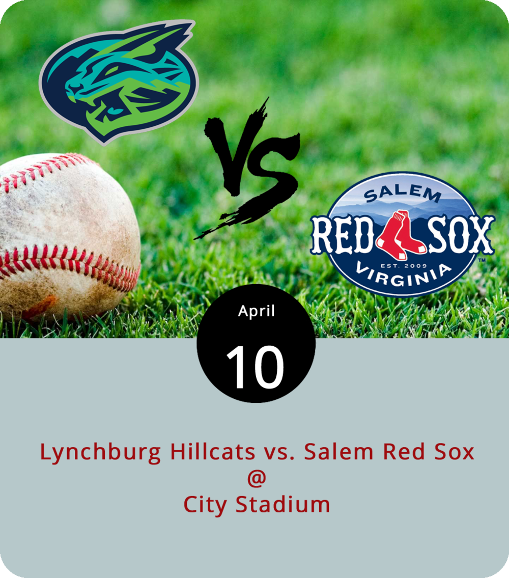 It's a week of firsts for the Lynchburg Hillcats. On Monday they played their first home game and got their first win against the Salem Red Sox. Tonight, they'll finish up a three game series against Salem on what will be the first Winning Wednesday of the season. That means a ticket to tonight's game gets you a free ticket to the next Wednesday home game, at which you can acquire a free ticket to the following Wednesday home game, and so on and so on until the season comes to a close. Tickets run from $8 for a bleacher seat to $14 for a premier seating. The game gets underway at 6:30 p.m. at City Stadium (3176 Fort Ave.). Click  here  for more info or call (434) 528-1144.