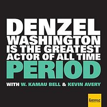 Album_cover_for_Denzel_Washington_Is_The_Greatest_Actor_Of_All_Time_Period.jpg