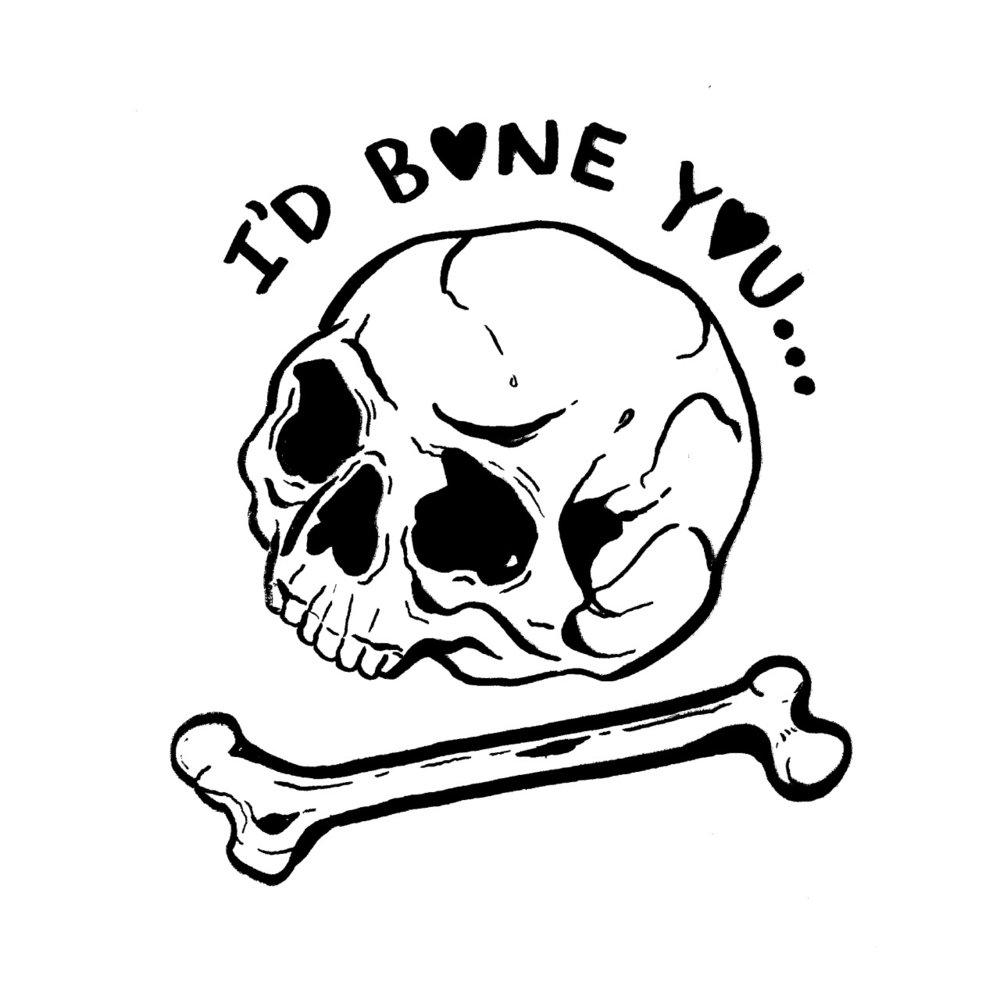 I'd Bone You.jpg