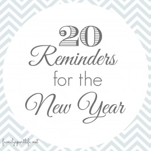 20 Reminders for the New Year