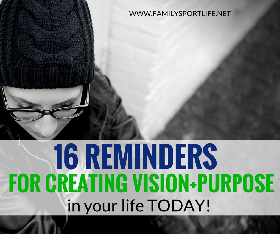 Reminders for Vision + Purpsoe