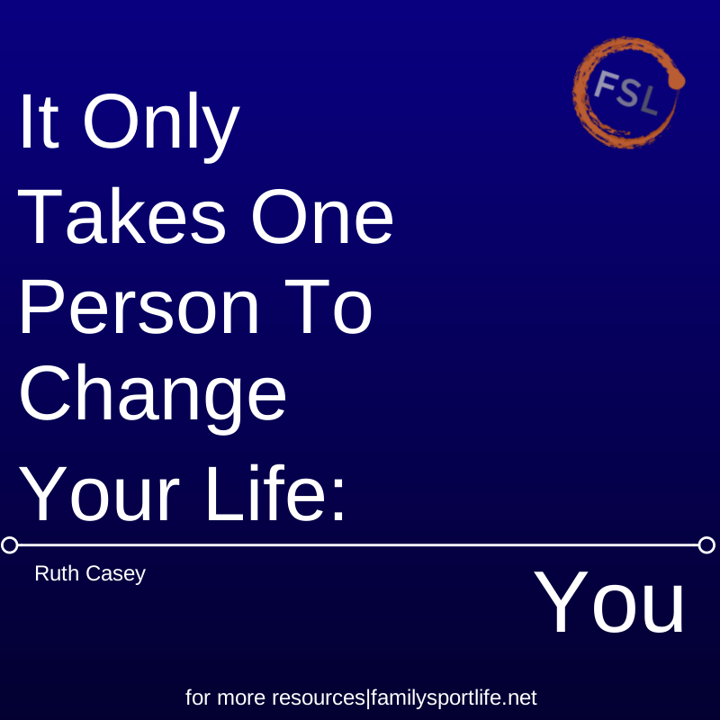 It only takes one person to change your life --You via @familysporlife #quote #change #motivation #leadership