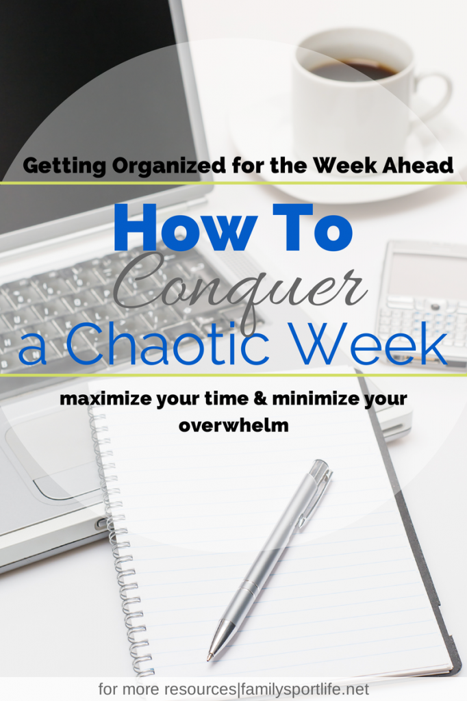How To Conquer a Chaotic Week via @familysportlife