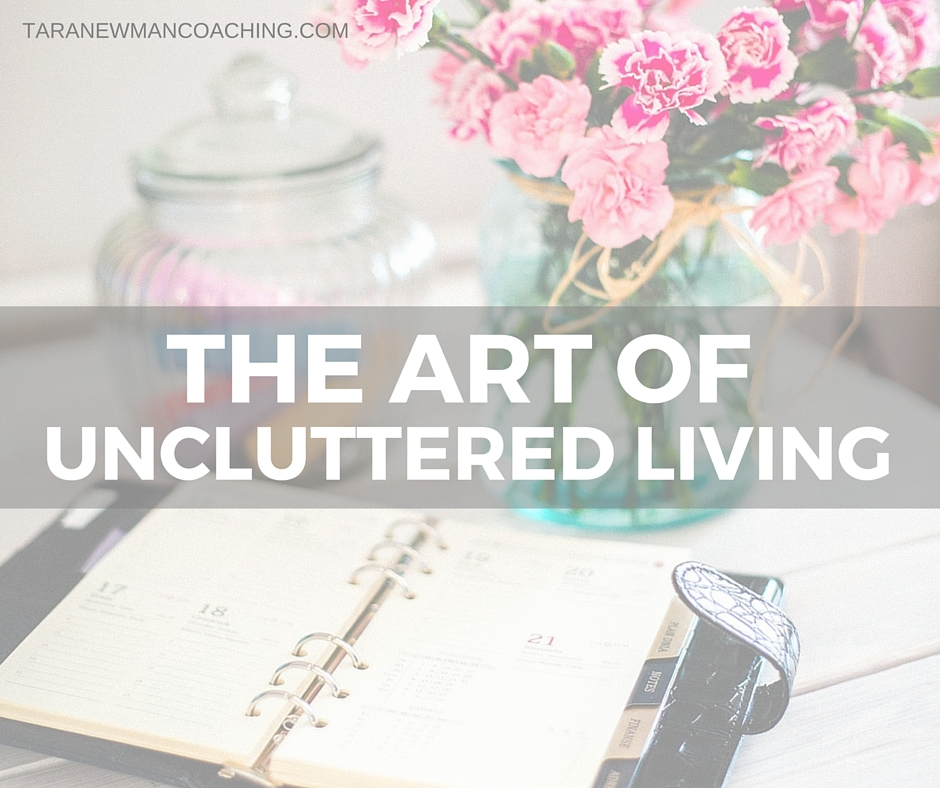 UNCLUTTERED LIVING