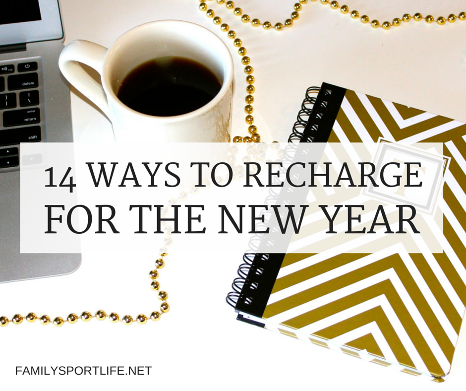 Are you feeling worn out? It's time to take a break and Recharge for the New Year via @familysportlife