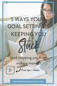 Goal Setting Keeping You Stuck