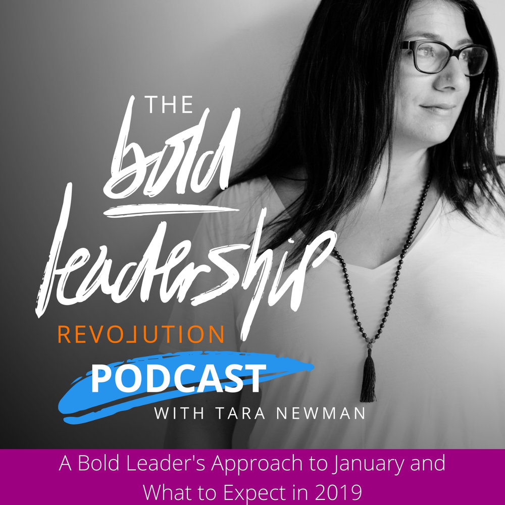 A Bold Leader's Approach to January and What to Expect in 2019