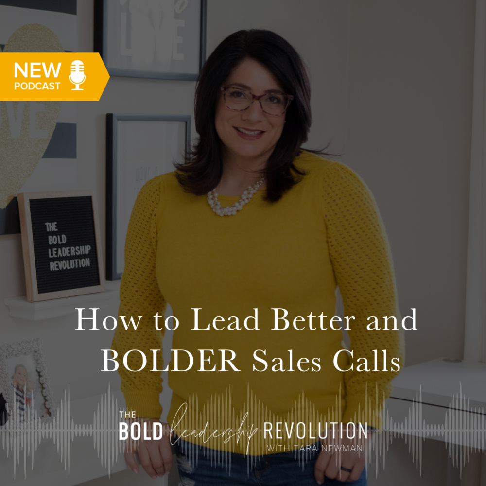 How to Lead Better and BOLDER Sales Calls