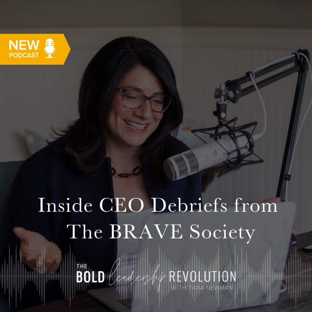 Inside CEO Debriefs from The BRAVE Society